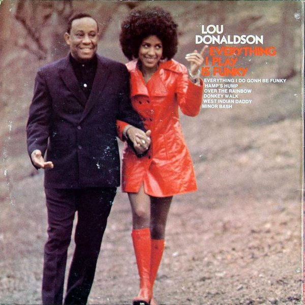 Lou Donaldson Everything I Play Is Funky (1970)